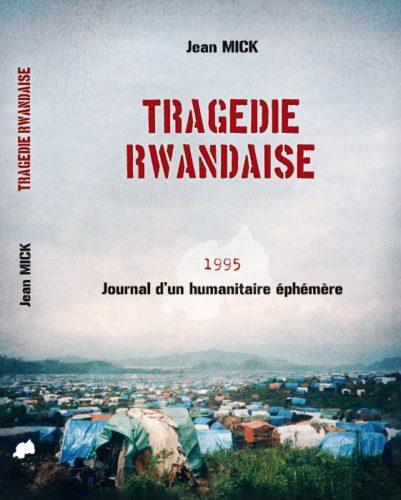 Tragédie Rwandaise 1995